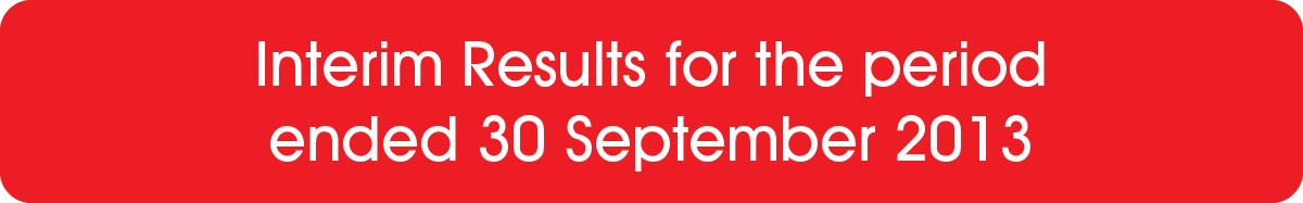 Interim Results for the period ended 30 September 2013